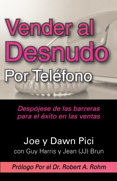 Sell Naked on the Phone (en Espanol)