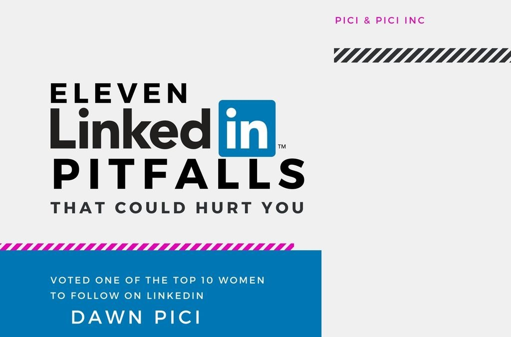 11 LinkedIn Pitfalls (That Could Hurt You) [eBook]