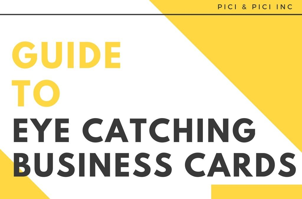 The Complete Guide to Eye Catching Business Cards [eBook]