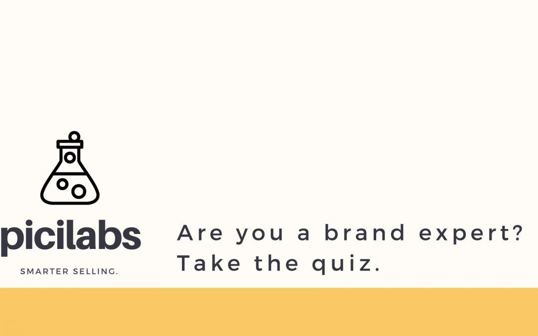 PiciLabs – What is Your Brand IQ? [QUIZ] – Pici & Pici Inc