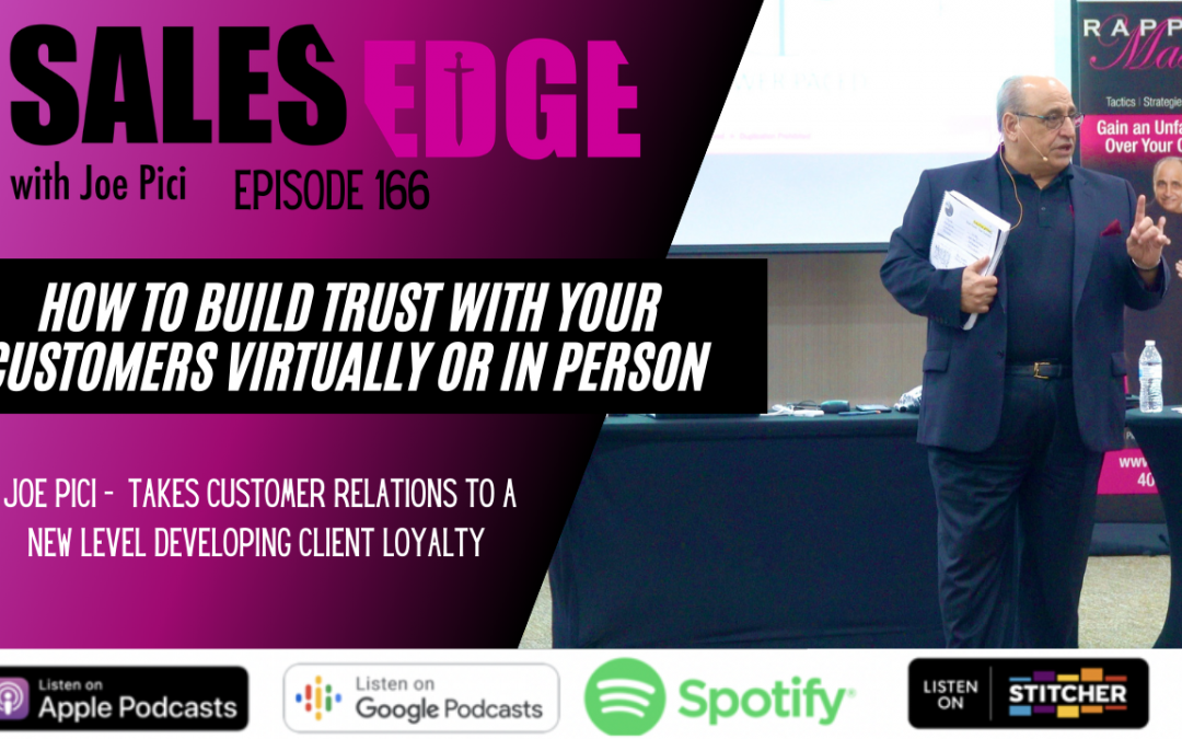 Ep. 166 How to Build Trust with Your Customers Virtually or in Person
