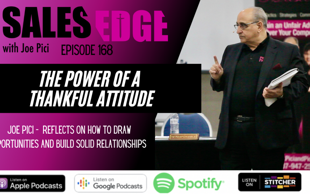 Ep. 168 The Power of a Thankful Attitude