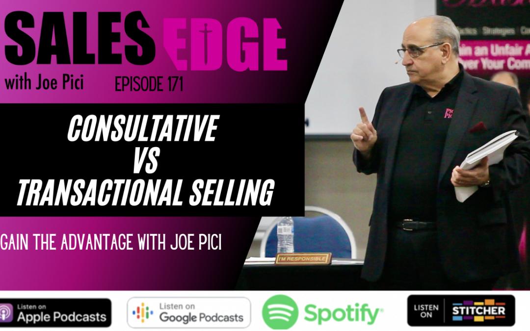 Ep. 172 Consultative vs Transactional Selling