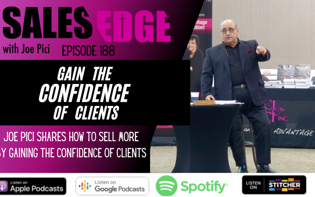 Ep. 188 Earn the Confidence of Others