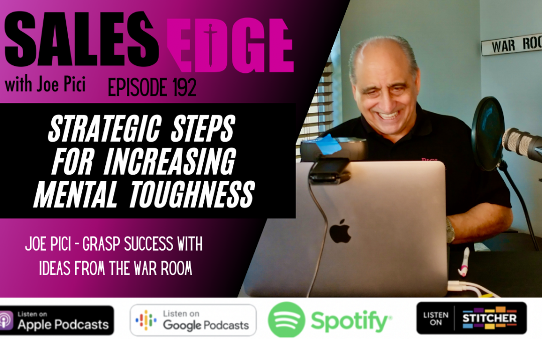Ep. 192 Steps for Increasing Mental Toughness
