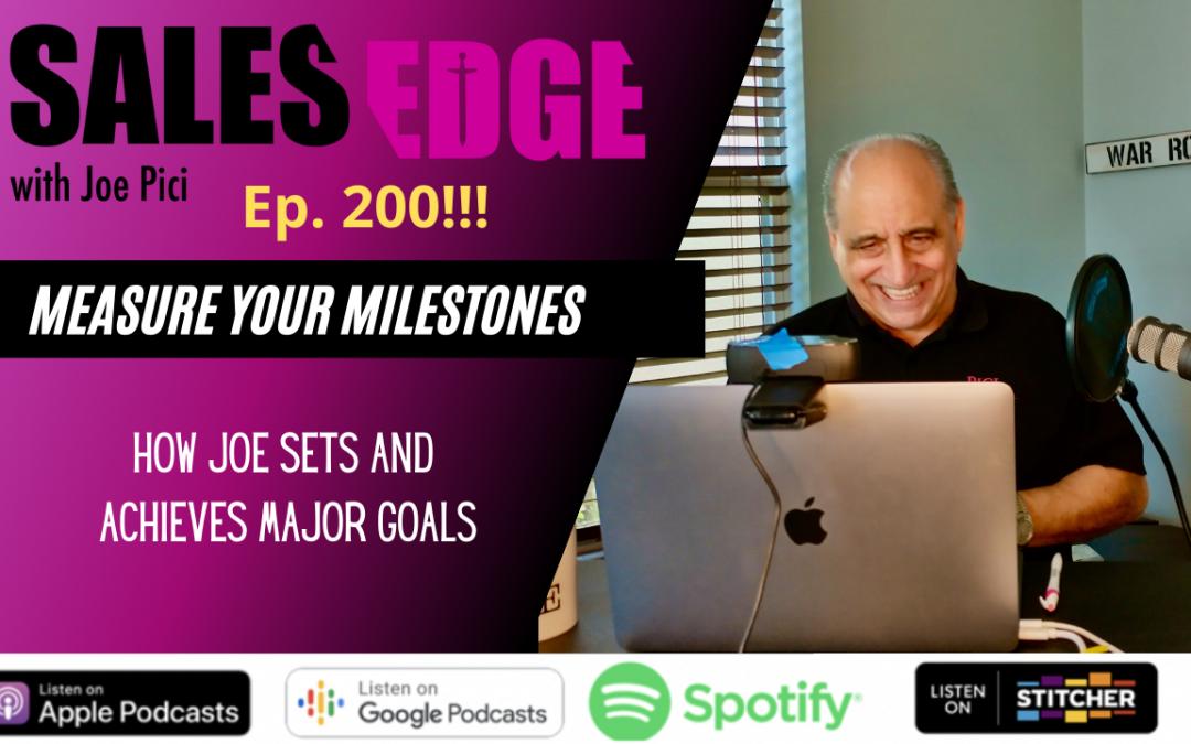 Ep. 200 Measure Your Milestones