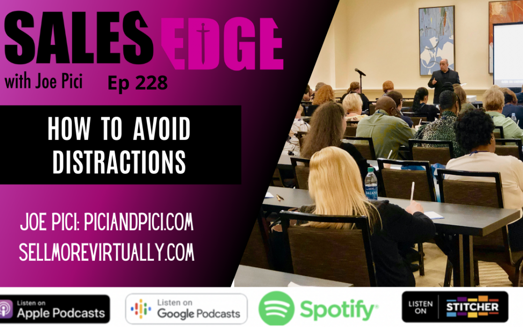 Ep. 228 How to Avoid Distractions