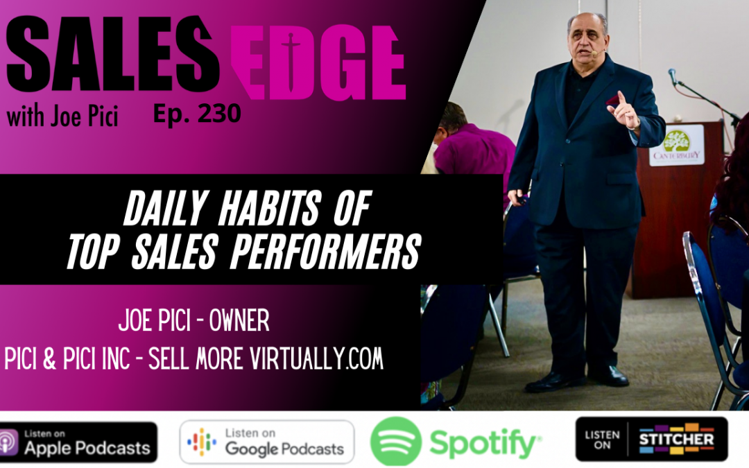 Ep. 230 The Daily Habits of Top Sales Performers
