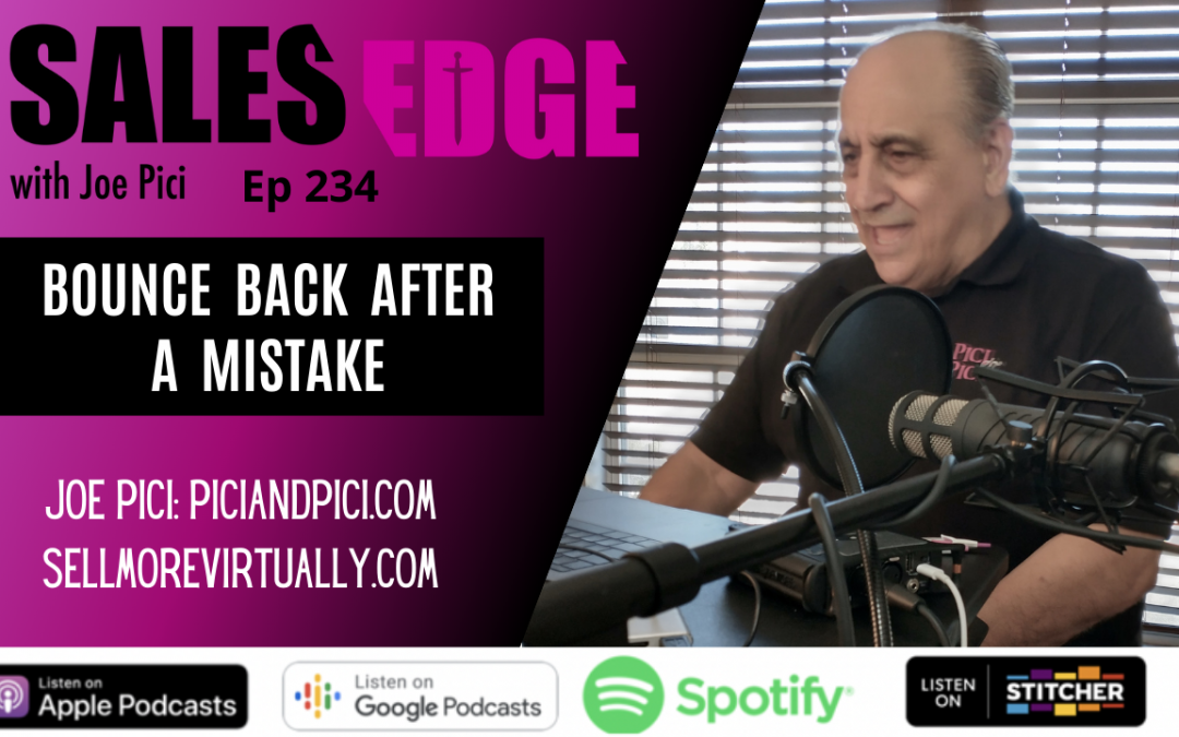 Ep. 234 Bounce Back After a Mistake